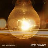 Arder e Iluminar (2011) – EP
