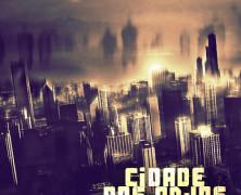 Cidade dos Anjos (2013) – Single